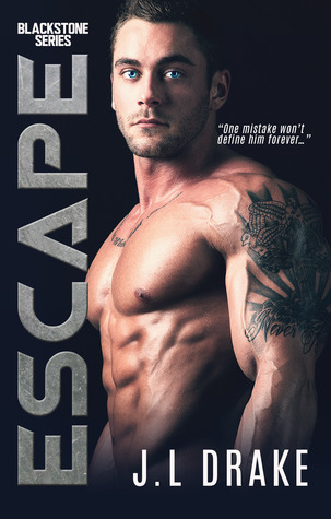Escape (Blackstone #2) by J.L. Drake