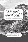 Blessed Boyhood! The 'Early Memoir' of Joshua Lawrence Chamberlain