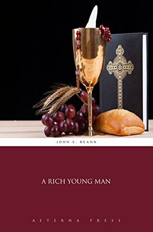 A Rich Young Man (Illustrated)