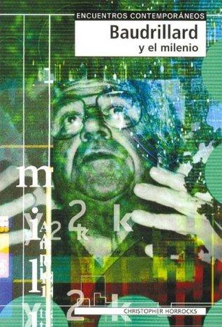 Baudrillard and the Millennium