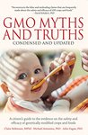 GMO Myths and Tru...