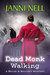 Dead Monk Walking  (Bolde &...