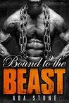 Bound to the Beast: Russian Hitman Romance