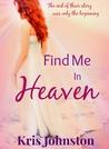 Find Me In Heaven