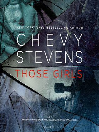 Ebook Those Girls by Chevy Stevens TXT!