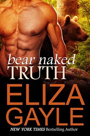Ebook Bear Naked Truth by Eliza Gayle DOC!