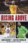 Rising Above: How...
