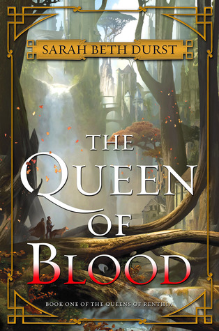 The Queen of Blood by Sarah Beth Durst thumbnail
