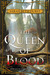 The Queen of Blood  (The Qu...