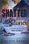 Shatter the Silence (Appalachian Families #2)