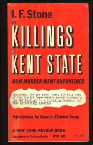 The Killings at Kent State: How Murder Went Unpunished