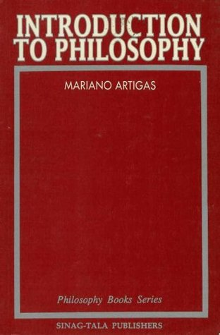 Introduction To Philosophy By Mariano Artigas