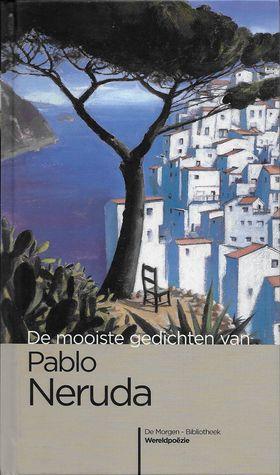 De mooiste gedichten van Pablo Neruda