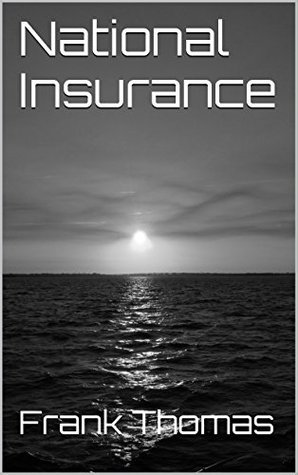 National Insurance (Peace and Love Book 1)