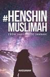 #Henshin Muslimah by Kak Hassanah