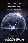 The Boy From Cell Town (Offworlder Book 1)