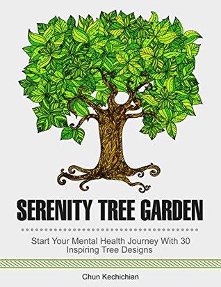 Serenity Tree Garden: Start Your Mental Health Journey With 30 Inspiring Tree Designs