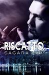 Riscatto by Sagara Lux