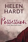 Possession (Steel Brothers Saga #3) by Helen Hardt