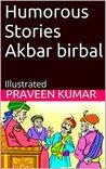 Humorous Stories Akbar birbal: Illustrated