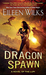 Dragon Spawn (World of the Lupi, #13) by Eileen Wilks