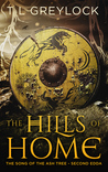 The Hills of Home (The Song of the Ash Tree, #2)