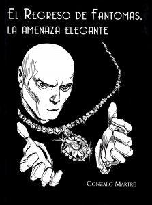 El Regreso de Fantomas, la Amenaza Elegante