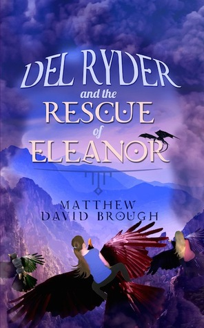 Del Ryder and the Rescue of Eleanor (Del...