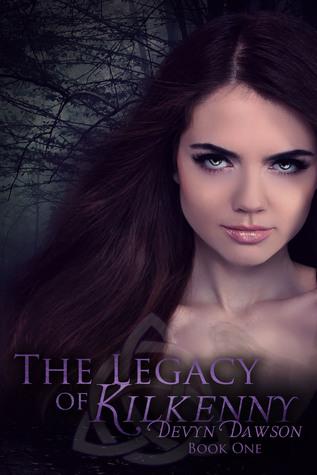 The Legacy of Kilkenny by Devyn Dawson