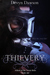 Thievery (School of the Seven Bells, #1)