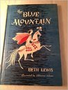 The Blue Mountain