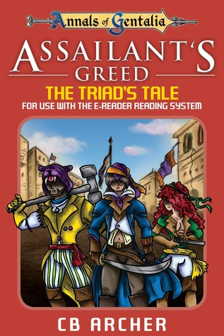 Assailant's Greed: The Triad's Tale