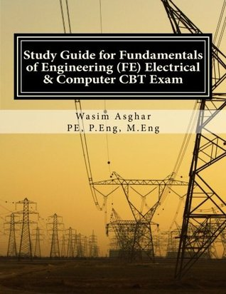 Study Guide for Fundamentals of Engineering (Fe) Electrical and Computer CBT Exam: Practice Over 400 Solved Problems Based on Ncees(r) Fe CBT Specification Version 9.4