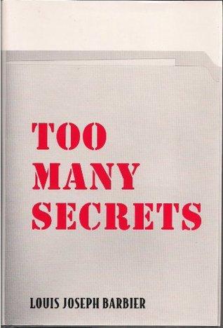 TOO MANY SECRETS