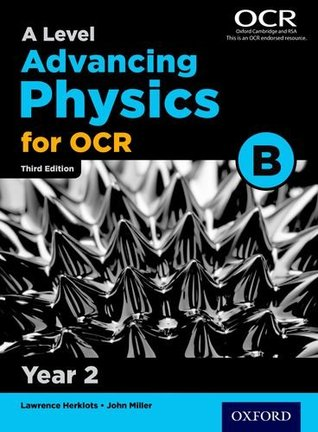 A Level Advancing Physics for OCR Year 2 Student Book