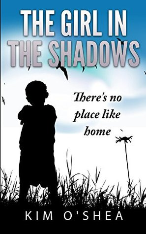 The Girl in the Shadows Part 2: There's No Place Like Home