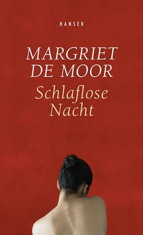 Schlaflose Nacht by Margriet de Moor