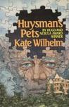 Huysman's Pets
