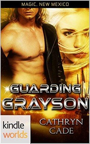 Ebook Guarding Grayson by Cathryn Cade read!