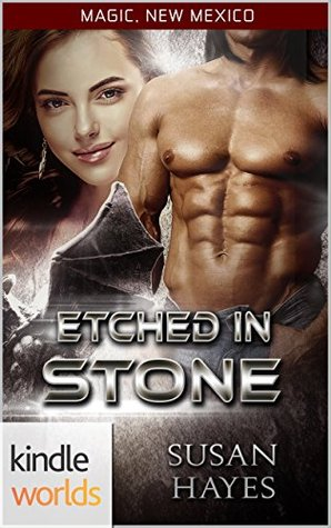 Etched In Stone (Magic, New Mexico, #4)