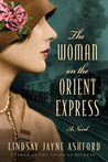 The Woman on the Orient Express by Lindsay Jayne Ashford