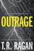 Outrage (Faith McMann Trilogy #2)