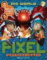 Dig World (Pixel Raiders, #1)