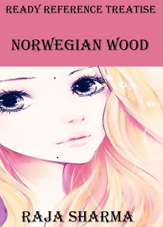 Ready Reference Treatise: Norwegian Wood