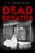 Dead Breaths