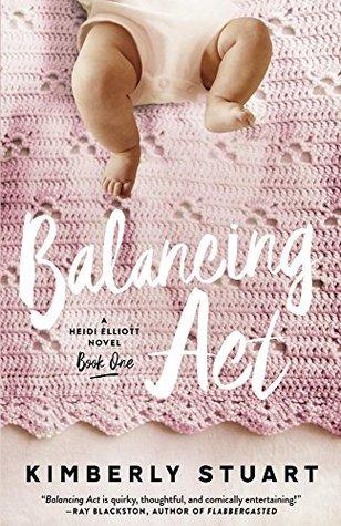 Balancing Act (Heidi Elliott #1)