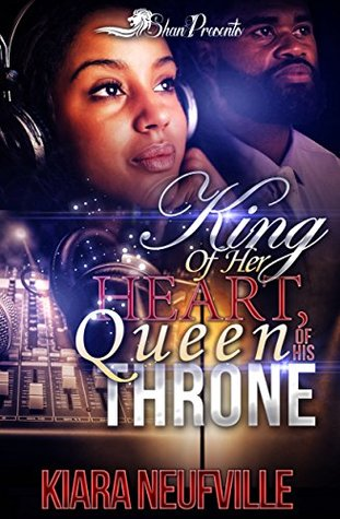 King of her Heart, Queen of His Throne
