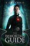 The Immortal's Guide