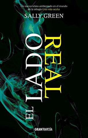 El lado real (Una vida oculta, #0.6)