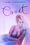 Covet by Janet Nissenson